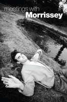 Cover of Meetings with Morrissey