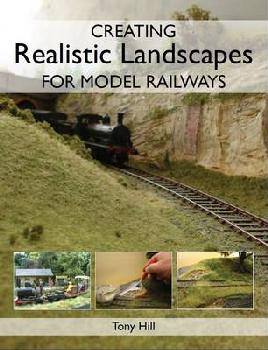 Cover of Creating realistic landscapes for model railways