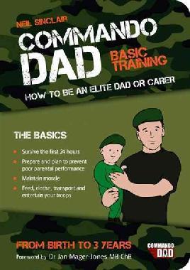Cover of Commando dad basic training