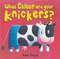 Cover of What colour are your knickers?