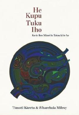 Catalogue link for He kupu tuku iho: Ko te Reo Maori te tatau ki te Ao
