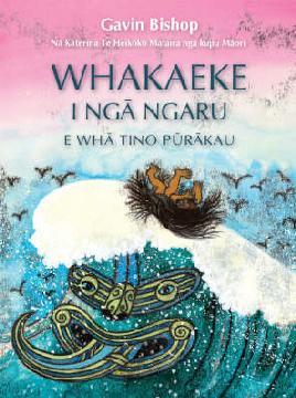 Cover for Whakaeke i nga ngaru - Gavin Bishop