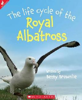 Book Cover of The Life Cycle of the Royal Albatross