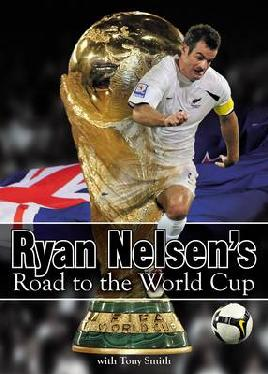 Cover of Ryan Nelsen's road to the World Cup