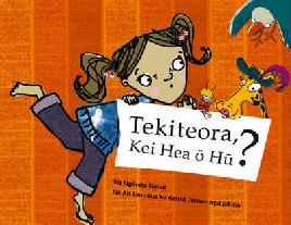Cover of Tekiteora, Kei Hea Ohu?
