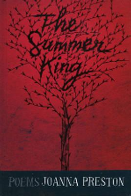Cover of the Summer King by Joanna Preston