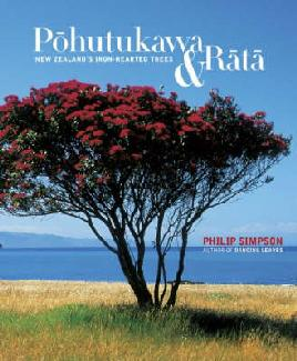 Cover of Pōhutukawa & Rātā: New Zealand's Iron-hearted Trees