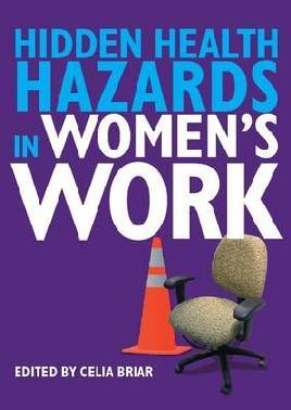 Cover of Hidden health hazards in women's work