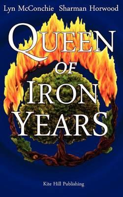 Cover of Queen of the Iron Years