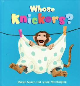 Cover of Whose knickers?