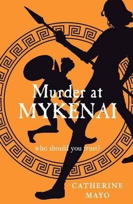 Cover of Murder at Mykenai