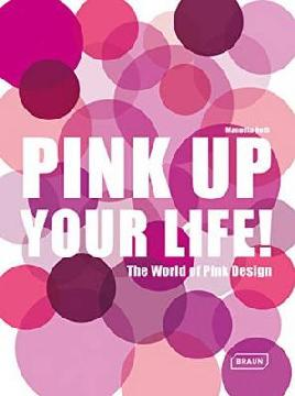 Cover for Pink Up Your Life