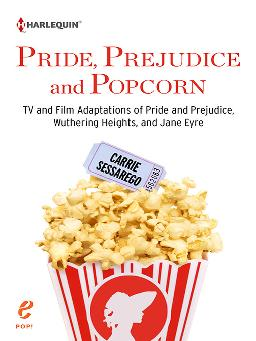 Cover of Pride, Prejudice and popcorn