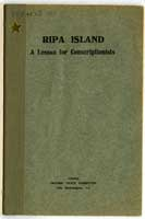 Cover of Ripa Island A lesson for conscriptionists