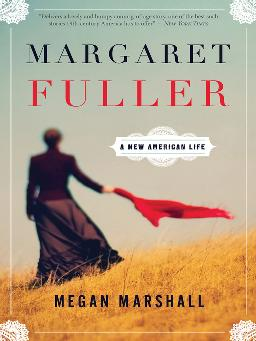 Cover of Margaret Fuller: a new American life
